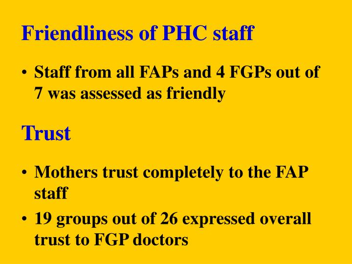 Friendliness of PHC staff
