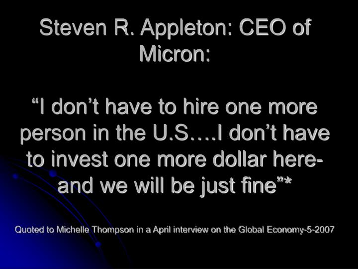 Steven R. Appleton: CEO of Micron: