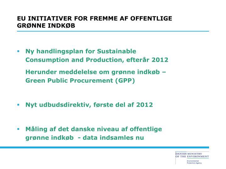 EU INITIATIVER FOR FREMME AF OFFENTLIGE GRØNNE INDKØB