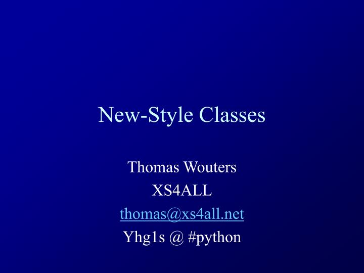 New style classes