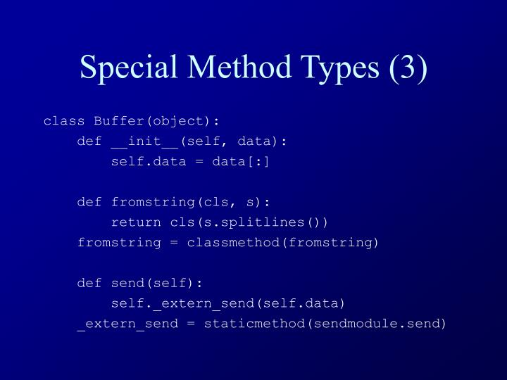 Special Method Types (3)