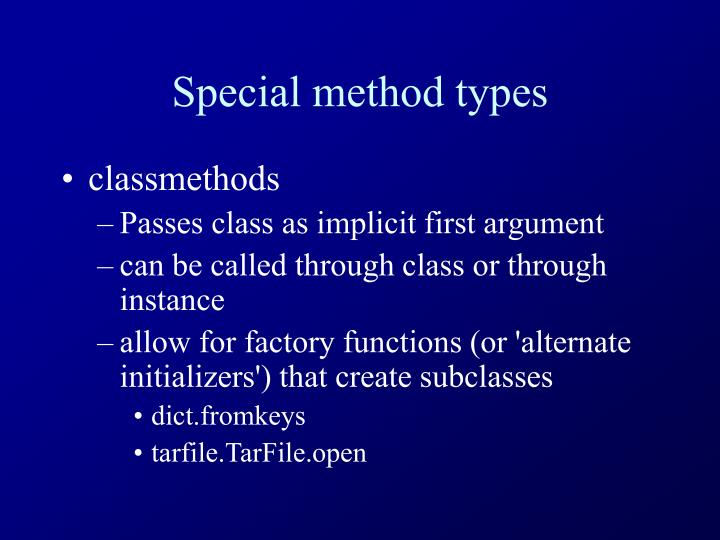 Special method types