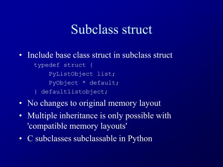 Subclass struct