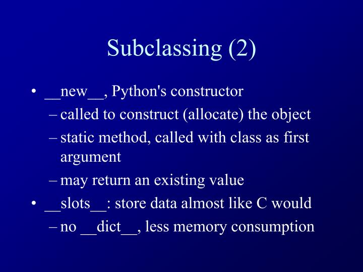 Subclassing (2)