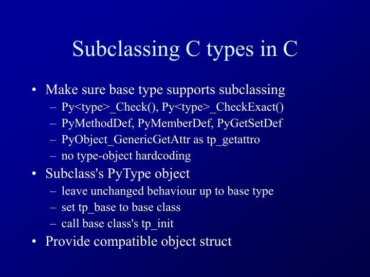 Subclassing C types in C
