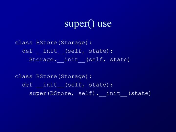 super() use