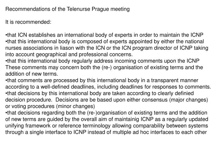 Recommendations of the Telenurse Prague meeting