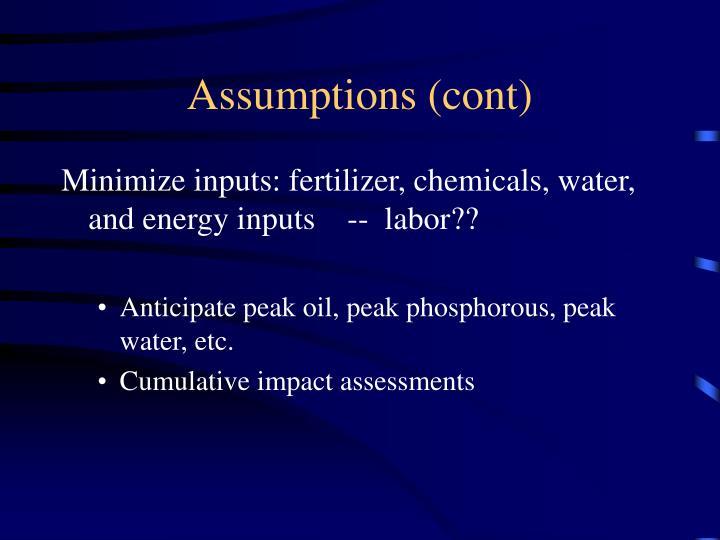 Assumptions (cont)