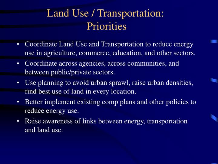 Land Use / Transportation: