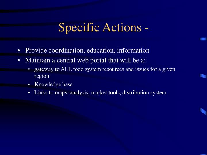 Specific Actions -