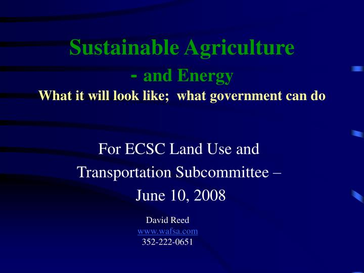Sustainable agriculture and energy what it will look like what government can do