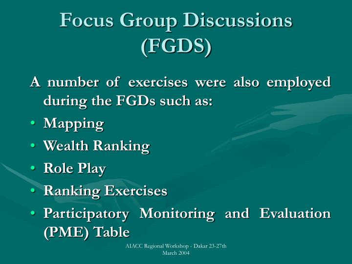 Focus Group Discussions (FGDS)