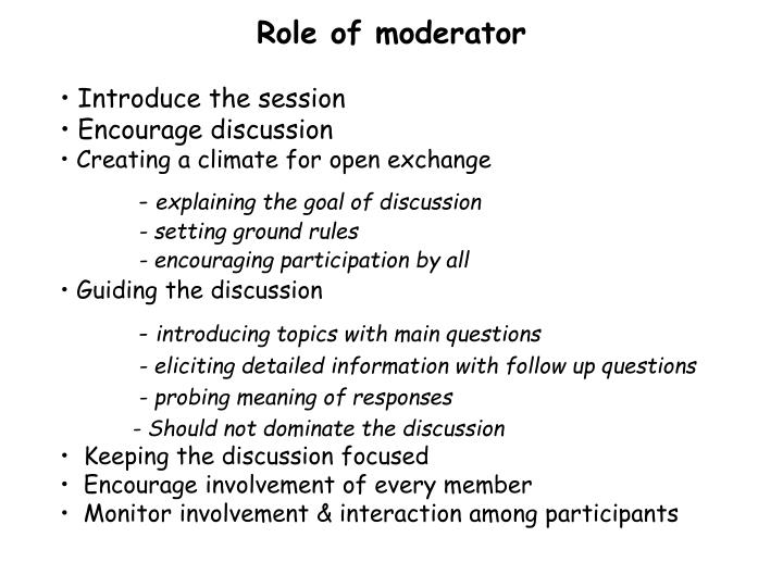 Role of moderator
