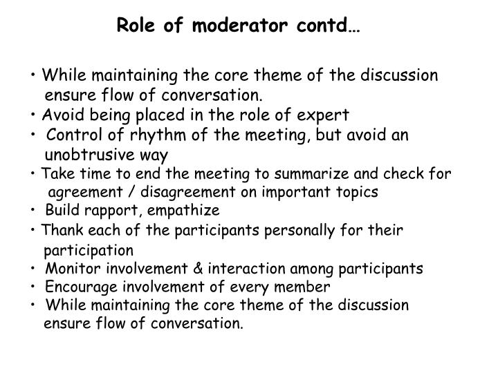 Role of moderator contd…