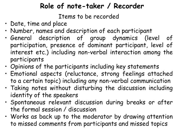 Role of note-taker / Recorder