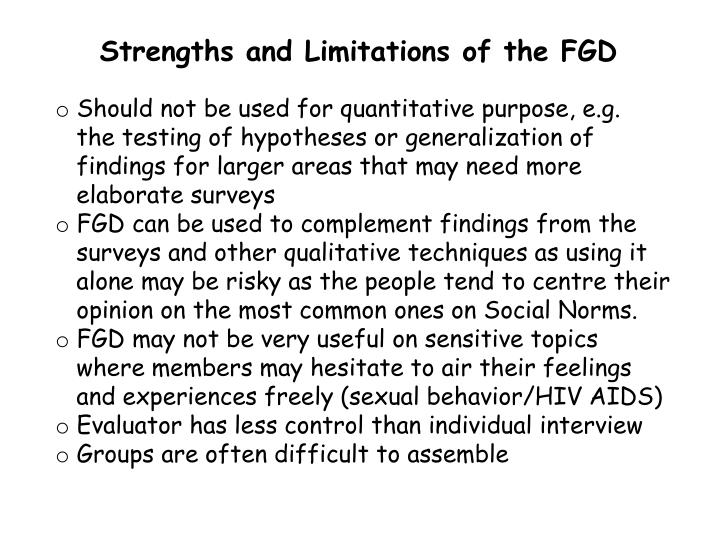 Strengths and Limitations of the FGD