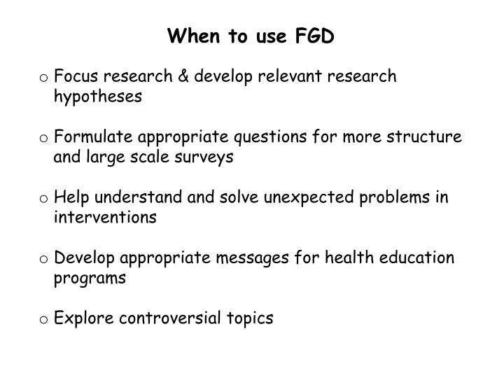 When to use FGD