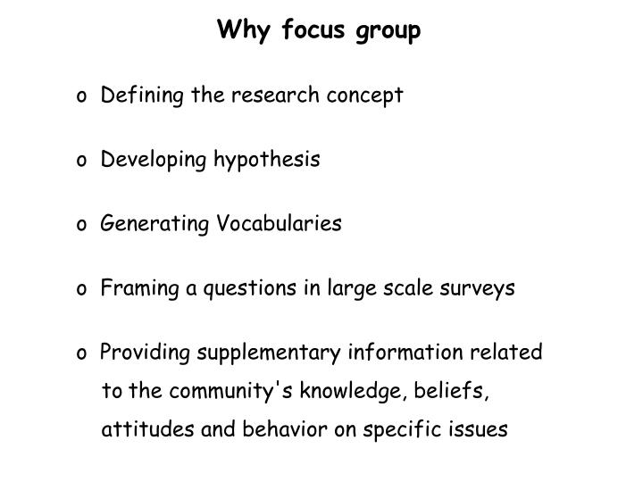 Why focus group