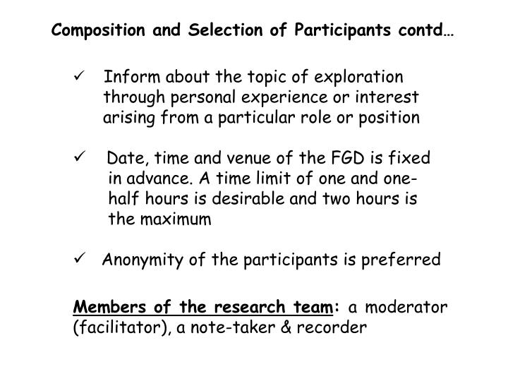 Composition and Selection of Participants contd…