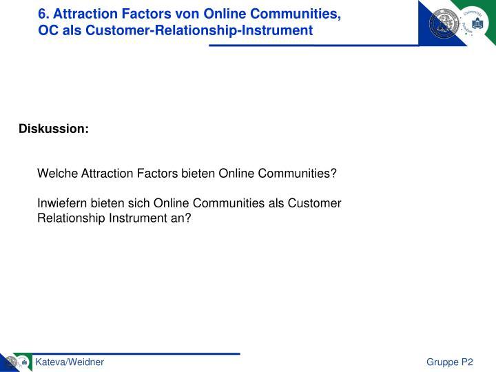 6. Attraction Factors von Online Communities,