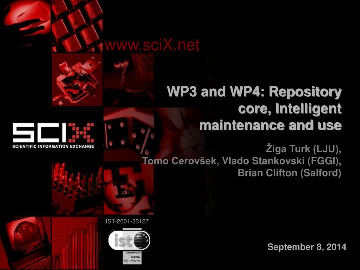 Wp3 and wp4 repository core intelligent maintenance and use