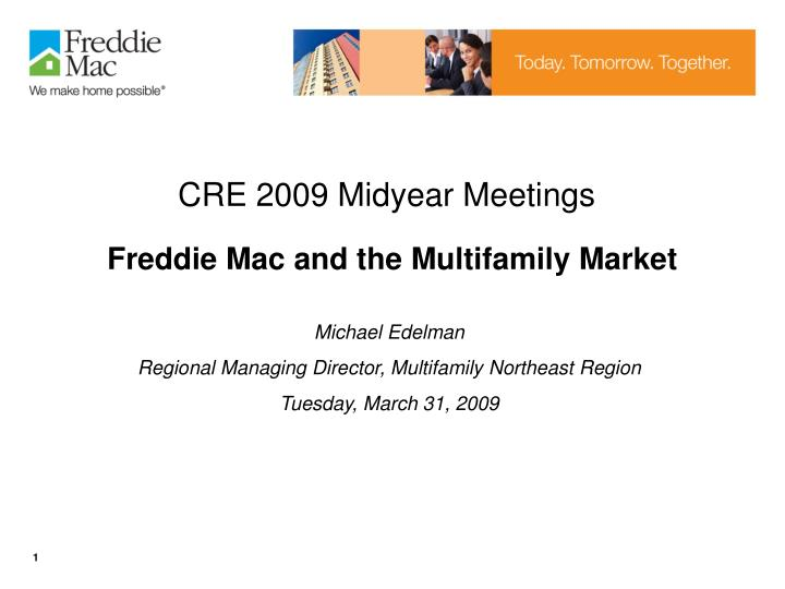 CRE 2009 Midyear Meetings