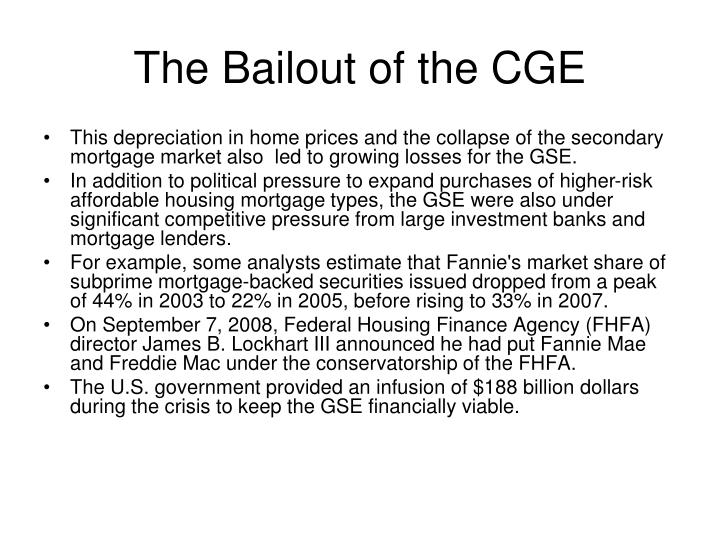 The Bailout of the CGE