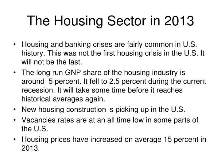 The Housing Sector in 2013