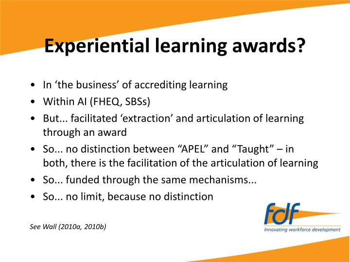 Experiential learning awards?