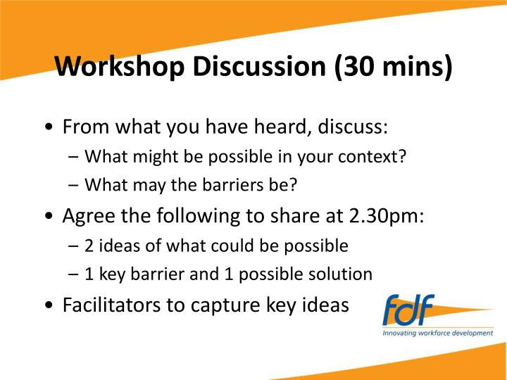 Workshop Discussion (30 mins)