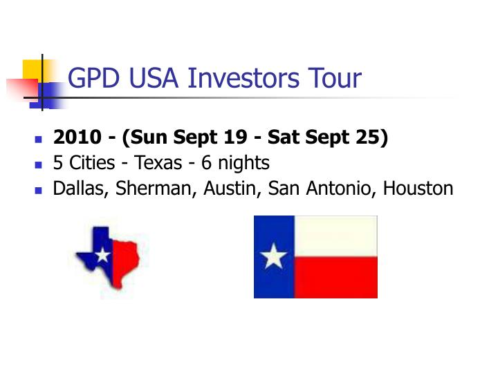 GPD USA Investors Tour