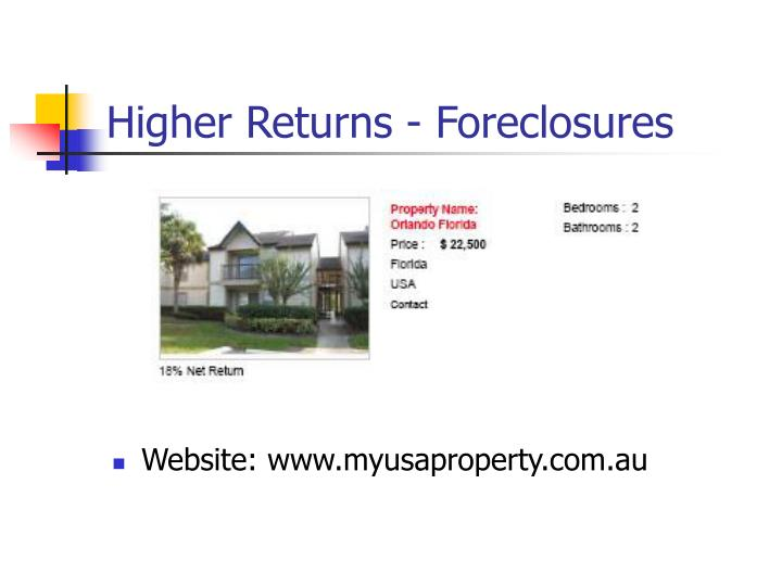Higher Returns - Foreclosures