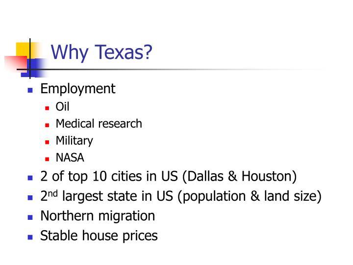 Why Texas?