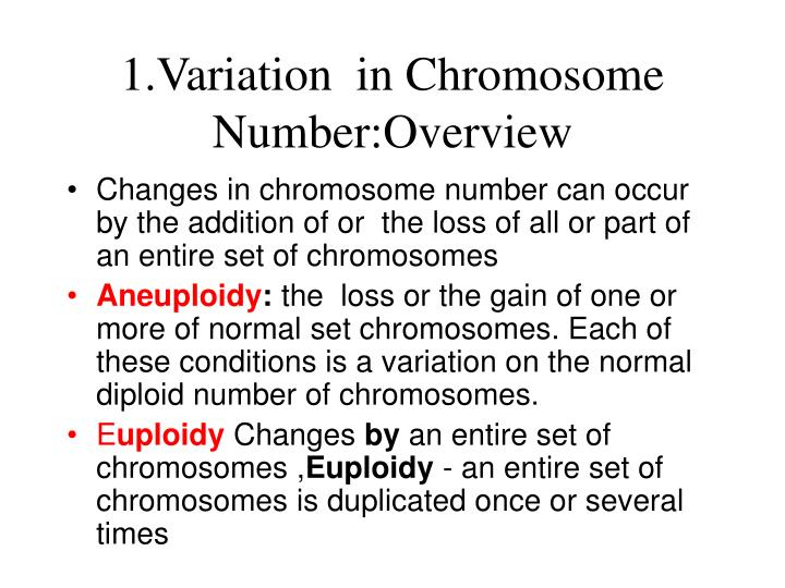 1.Variation  in Chromosome Number:Overview