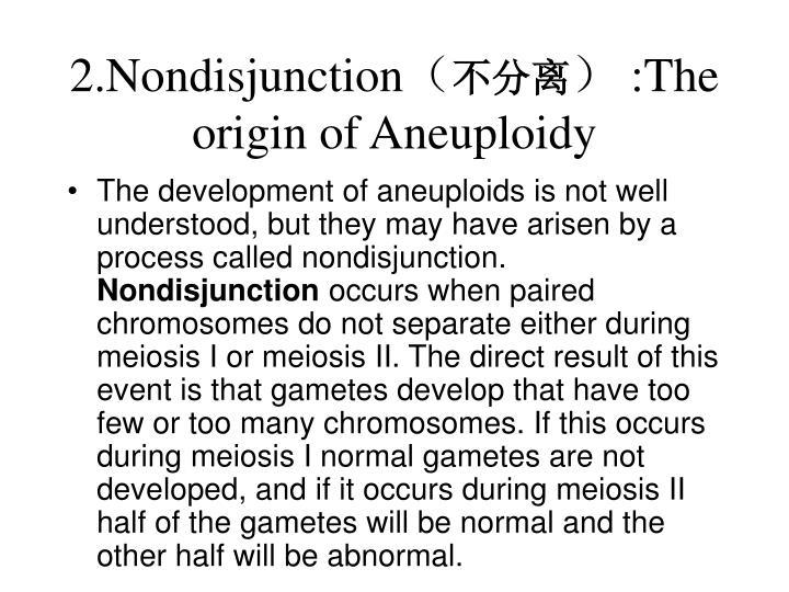 2.Nondisjunction