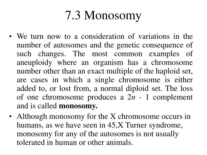 7.3 Monosomy