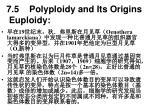 7 5 polyploidy and its origins euploidy