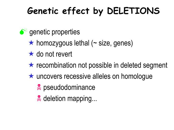 Genetic effect by DELETIONS