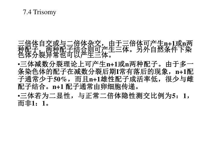 7.4 Trisomy