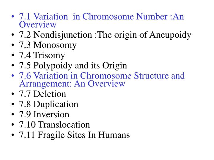 7.1 Variation  in Chromosome Number :An Overview
