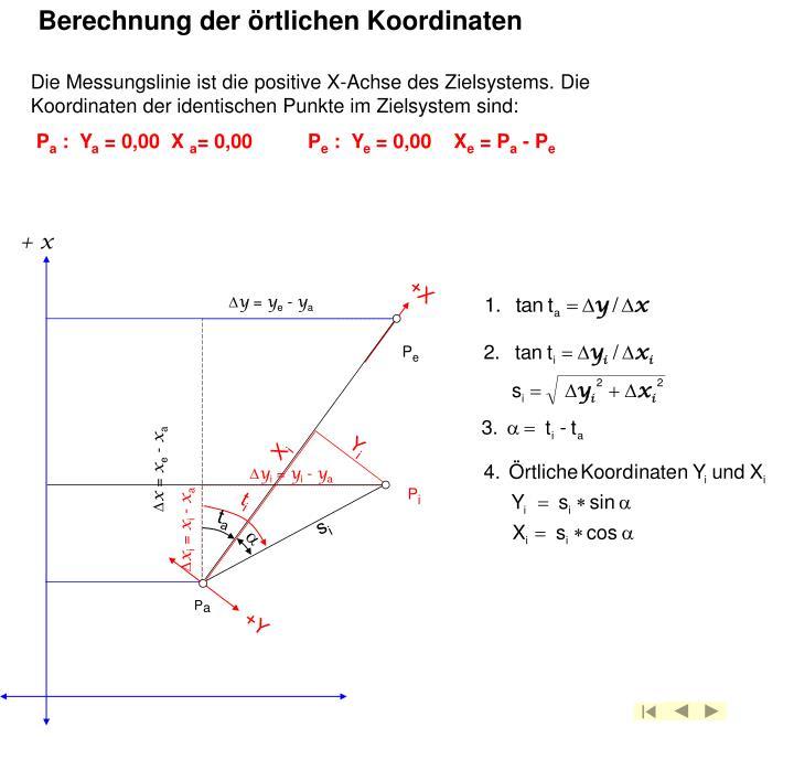 Berechnung der örtlichen Koordinaten