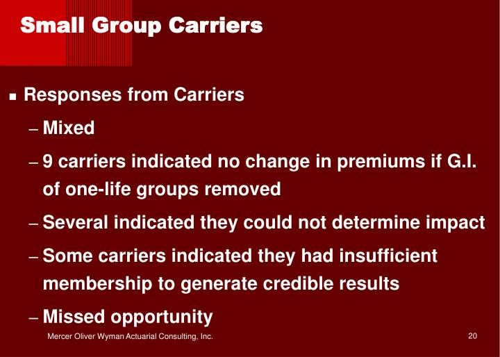 Small Group Carriers