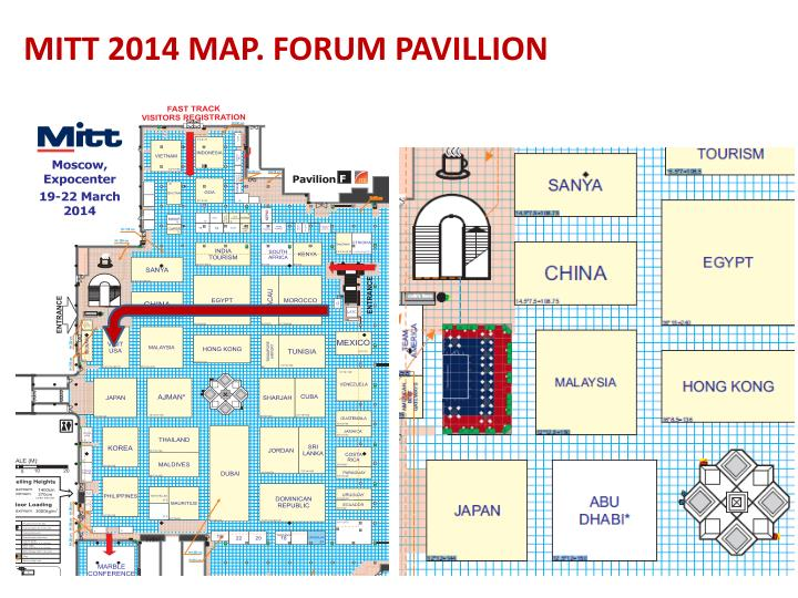 MITT 2014 MAP. FORUM PAVILLION