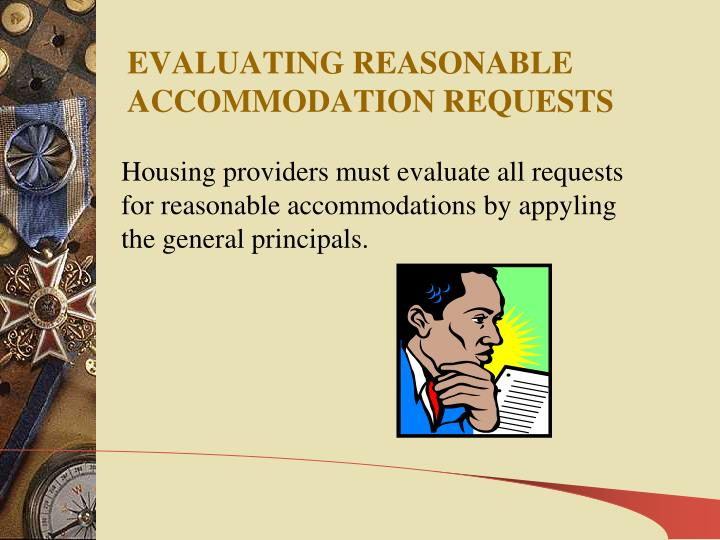 EVALUATING REASONABLE ACCOMMODATION REQUESTS