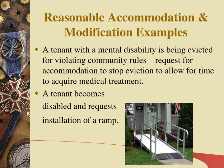 Reasonable Accommodation & Modification Examples
