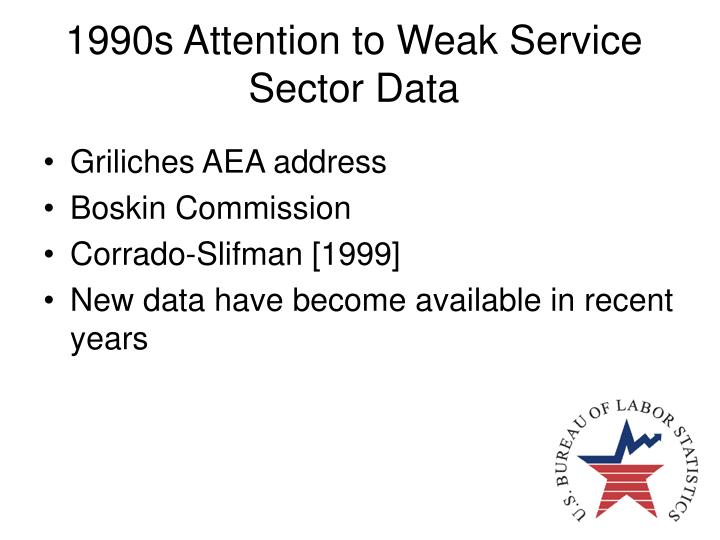 1990s attention to weak service sector data