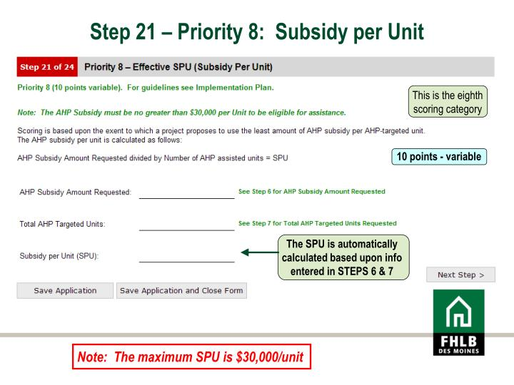 Step 21 – Priority 8:  Subsidy per Unit