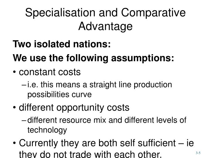 Specialisation and Comparative Advantage