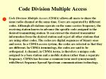 code division multiple access
