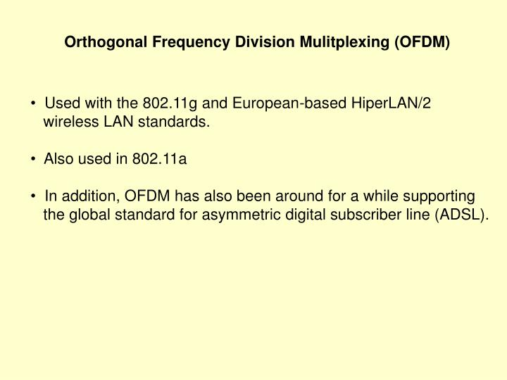 Orthogonal Frequency Division Mulitplexing (OFDM)